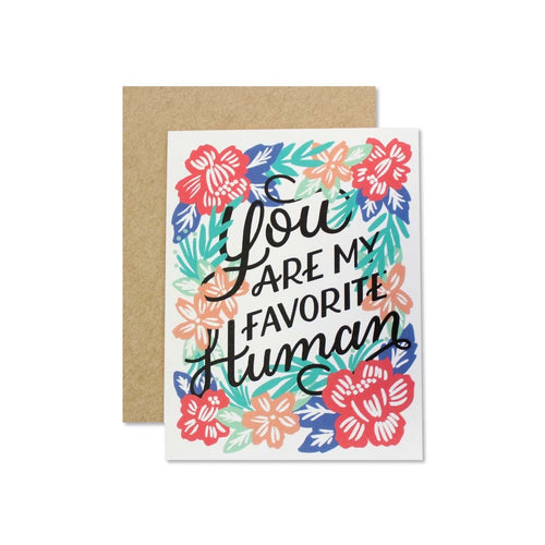 You are My Favorite Human Greeting Card