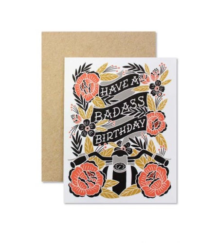 Have a Badass Birthday Greeting Card