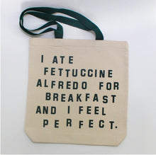 Load image into Gallery viewer, Fettuccine for Breakfast Tote Bag