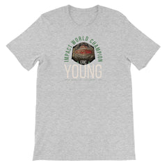 Eric Young - Impact Champ Unisex Short Sleeve T-Shirt
