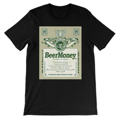 Beer Money King Of Tags Unisex Short Sleeve T-Shirt