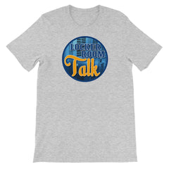 Locker Room Talk Unisex Short Sleeve T-Shirt