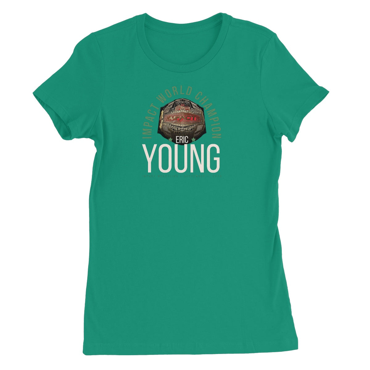 Eric Young - Impact Champ Women's Favourite T-Shirt