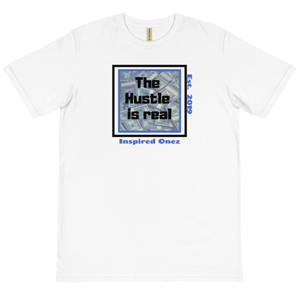 The Hustle is Real Organic White T-Shirt - FreedomDealz