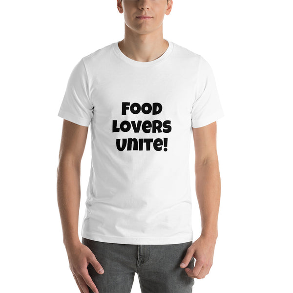 Food Lovers Unite T-Shirt