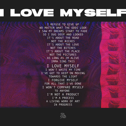 I Love Myself is out now!