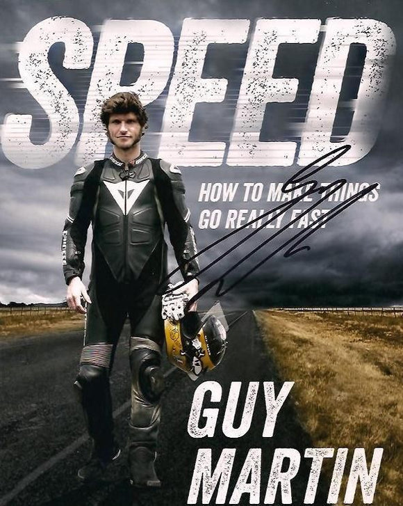 Guy Martin - Speed - 10 x 8 Autographed Picture