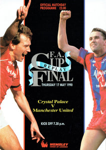 Manchester United v Crystal Palace - 1990 F.A. Cup Final Replay Programme