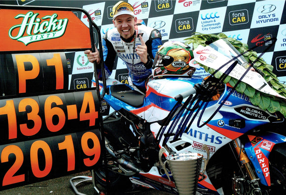 Peter Hickman - 2019 Ulster Grand Prix - 12 x 8 Autographed Picture
