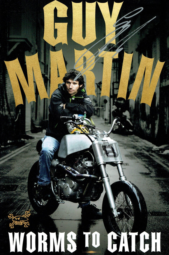 Guy Martin - Worms to Catch - 12 x 8 Autographed Picture