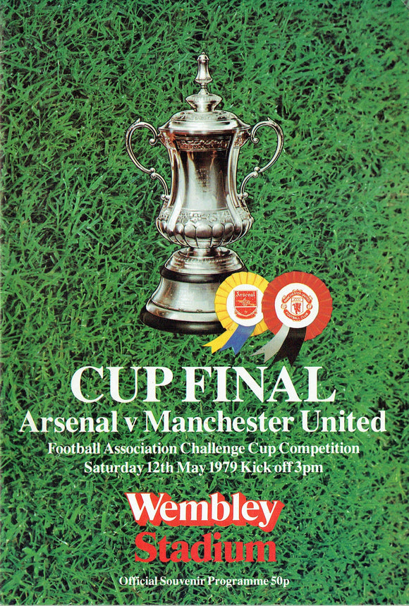 Mancheter United v Arsenal - 1979 F.A. Cup Final Programme