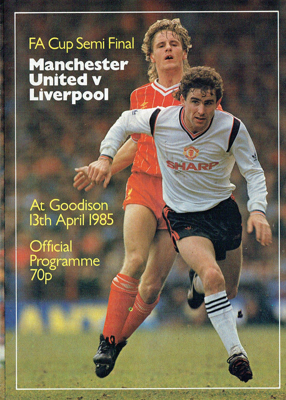 Manchester United v Liverpool - 1985 F.A. Cup Semi Final Programme