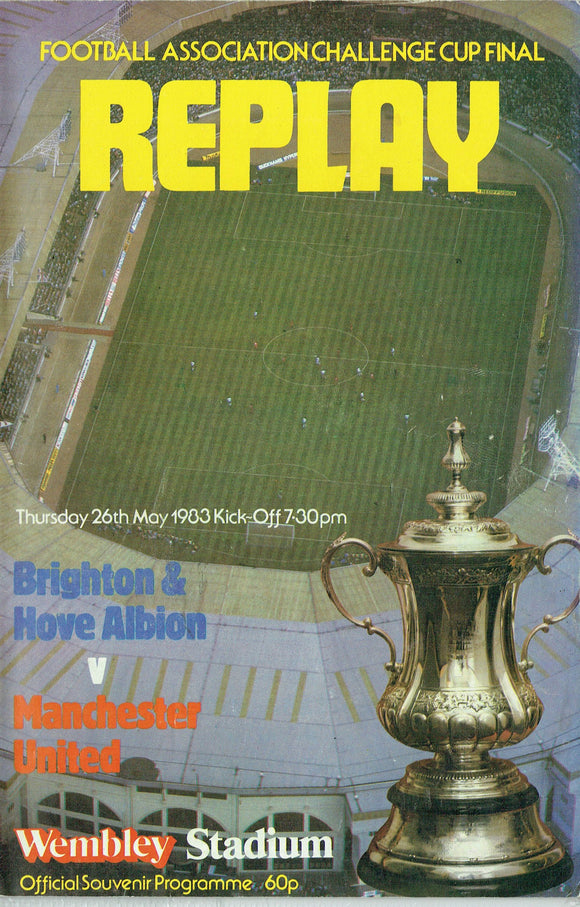 Manchester United v Brighton & Hove Albion - 1983 F.A. Cup Final Replay Programme
