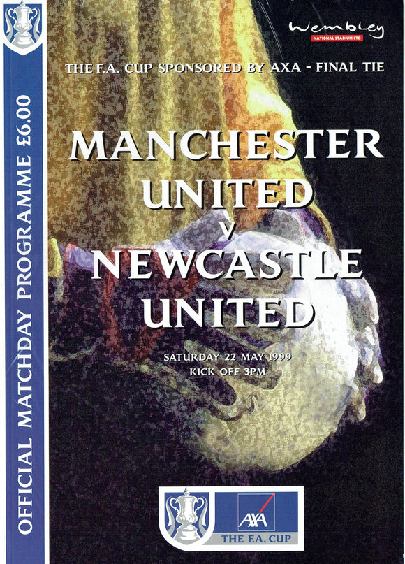 Manchester United v Newcastle United - 1999 F.A. Cup Final Programme
