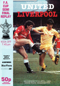 Manchester United v Liverpool - 1985 F.A. Cup Semi Final Reply Programme