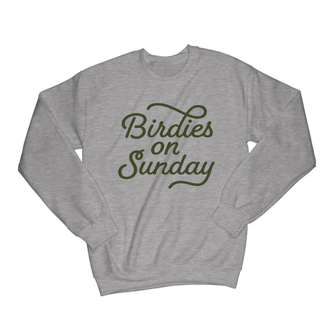 Birdies on Sunday Sweatshirt