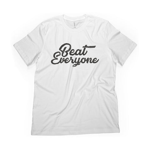 Beat Everyone Tee
