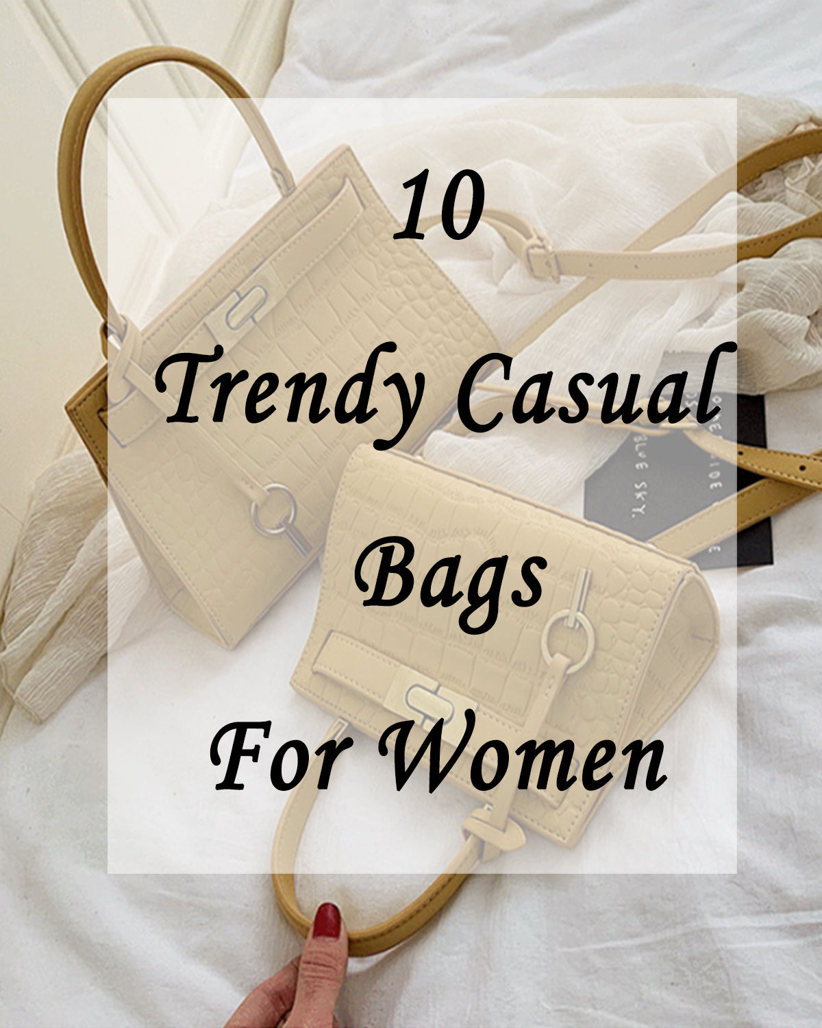 10 Trendy Casual Bags for Womens