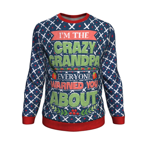 I'm the crazy grandpa every one warned you about ugly christmas sweater Sweatshirt carthook_checkout, christmas sweatshirt, grandfather, uglysweater- Nichefamily.com