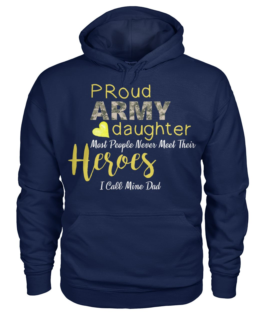 Proud army daughter most people never meet their heroes I call mine dad me wp