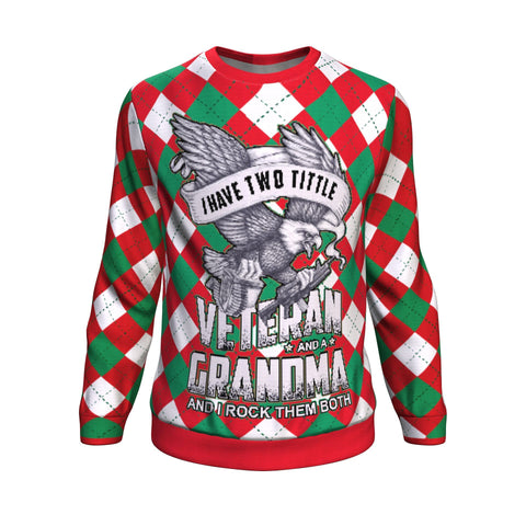 i have two title veteran and a grandma and i rock them both UGLY CHRISTMAS SWEATER Sweatshirt carthook_checkout, grandfather, GRANDMA, uglysweater- Nichefamily.com