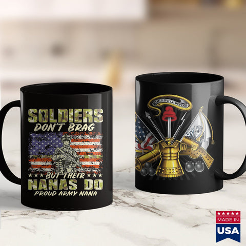 1St Army Soldiers Dont Brag  Proud Army Nana Military Grandma Gift  Air Force Shirts For Wives 11Oz 15Oz Coffee Mug Drinkware Army Bct, Army Flag, Army Gear, Army Mom, Army Net, Army Patches,