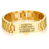 I'm not the step dad,I'm the dad that stepped up-men bracelets  carthook_checkout, dad, family, HUSBAND, jewelry, Men Gold Bracelets, mom, son, wife- Nichefamily.com