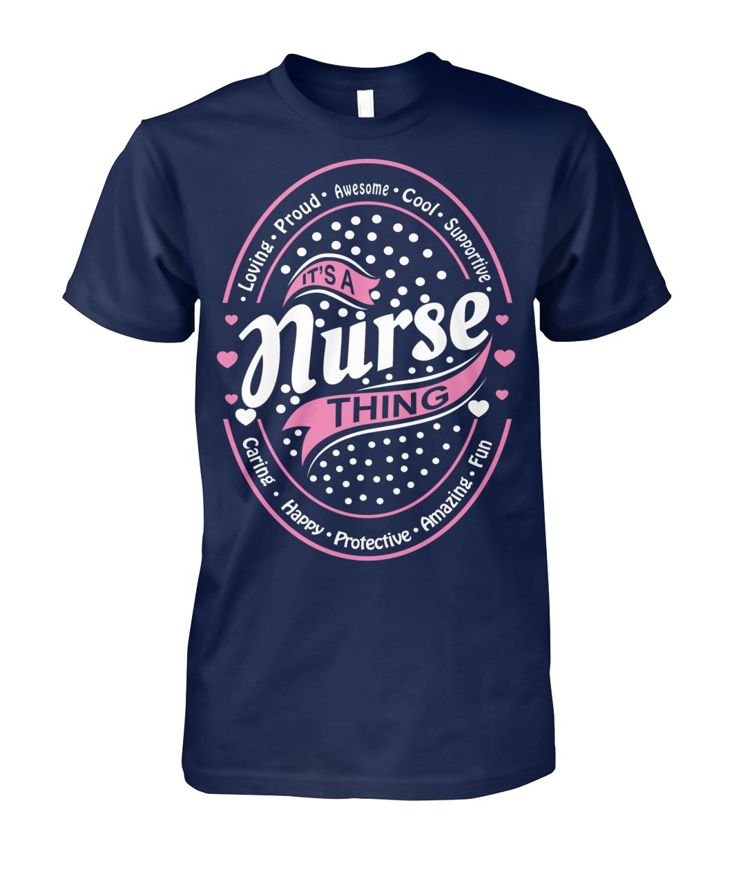 It's  A Nurse Thing Tshirt