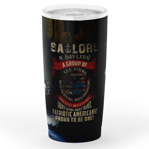 Sailors A Group Of Sea-Going, War-Fighting, Beer-Drinking, Tattoo-Wcaring Tumbler 20oz Tumbler - AOP military, navy, tumbler, veteran- Nichefamily.com