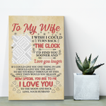 To my wife i wish i could turn back the clock...gallery quality canvas Canvas Wall Art Template family, wife- Nichefamily.com