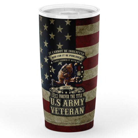 I Can Not Be Inherited Nor Can It Be Purchased I Have Army Veteran Tumbler 20oz Tumbler - AOP Army Veteran, military, tumbler, veteran- Nichefamily.com