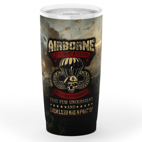 Airborne It's Not A Club It's A Brotherhood That Few Understand Tumbler 20oz Tumbler - AOP air force, airborne, military, tumbler, veteran- Nichefamily.com
