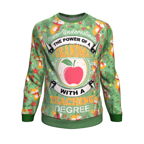 never underestimate grandma with a teaching degree UGLY CHRISTMAS SWEATER
