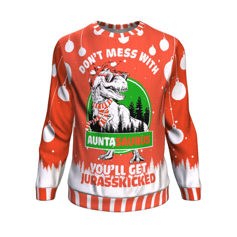 don't mess with aunta saurus UGLY CHRISTMAS SWEATER Sweatshirt carthook_checkout, family, uglysweater- Nichefamily.com