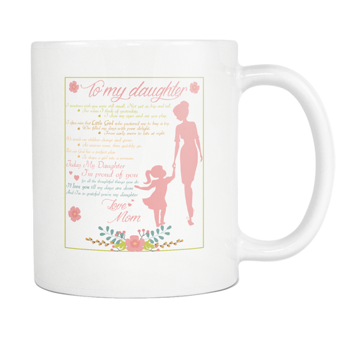 TO MY DAUGHTER MUG Drinkware carthook_checkout, daughter, mug- Nichefamily.com