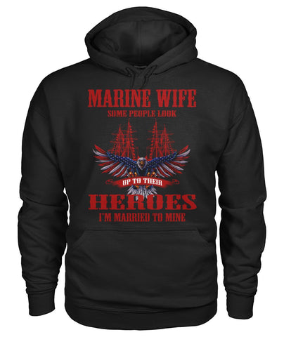 marine wife some people look up to their heroes i'm married to mine wp Hoodies - Nichefamily.com