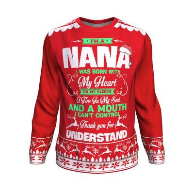 Buy i'm a nana i was born with my heart on my sleeve a fire in my soul UGLY CHRISTMAS SWEATER - Familyloves hoodies t-shirt jacket mug cheapest free shipping 50% off