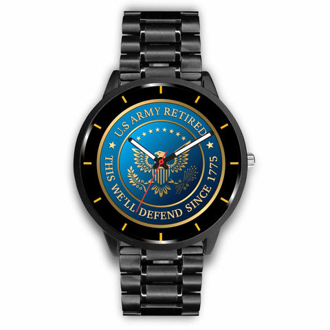 U.S ARMY RETIRED, THIS WE'LL DEFEND SINCE 1775 WATCH Watch army, army retired, carthook_armyjacket, carthook_checkout, meta-related-collection-army, meta-related-collection-us-army, meta-rela