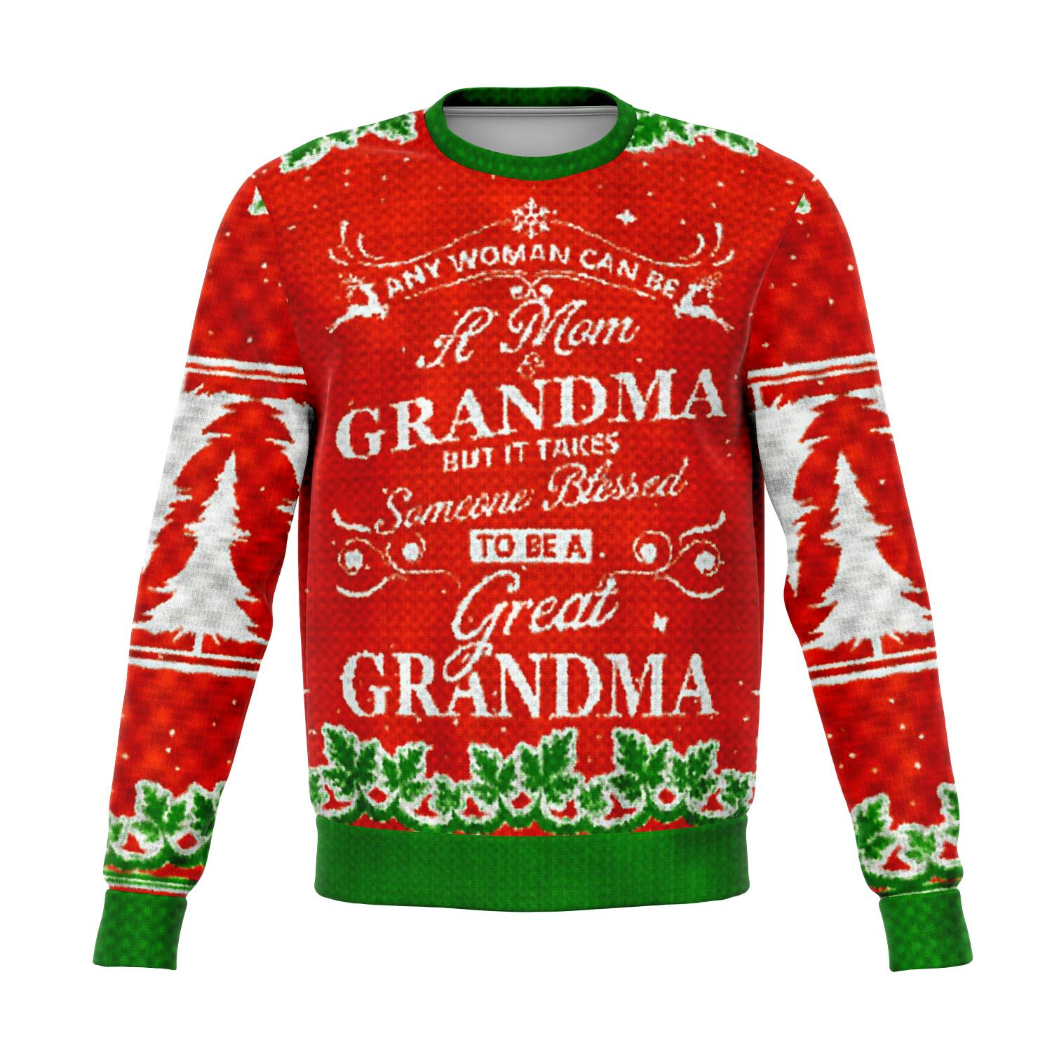 any woman can be a mom grandma but it takes someone blessed to be a great grandma UGLY CHRISTMAS SWEATER New