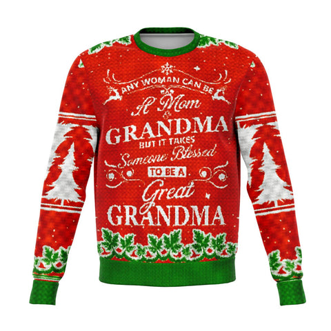any woman can be a mom grandma but it takes someone blessed to be a great grandma UGLY CHRISTMAS SWEATER New Athletic Sweatshirt - AOP - Nichefamily.com