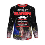 Smartass grandpa hated by many loved by plenty ugly christmas sweater Sweatshirt carthook_checkout, christmas sweatshirt, grandfather, uglysweater- Nichefamily.com