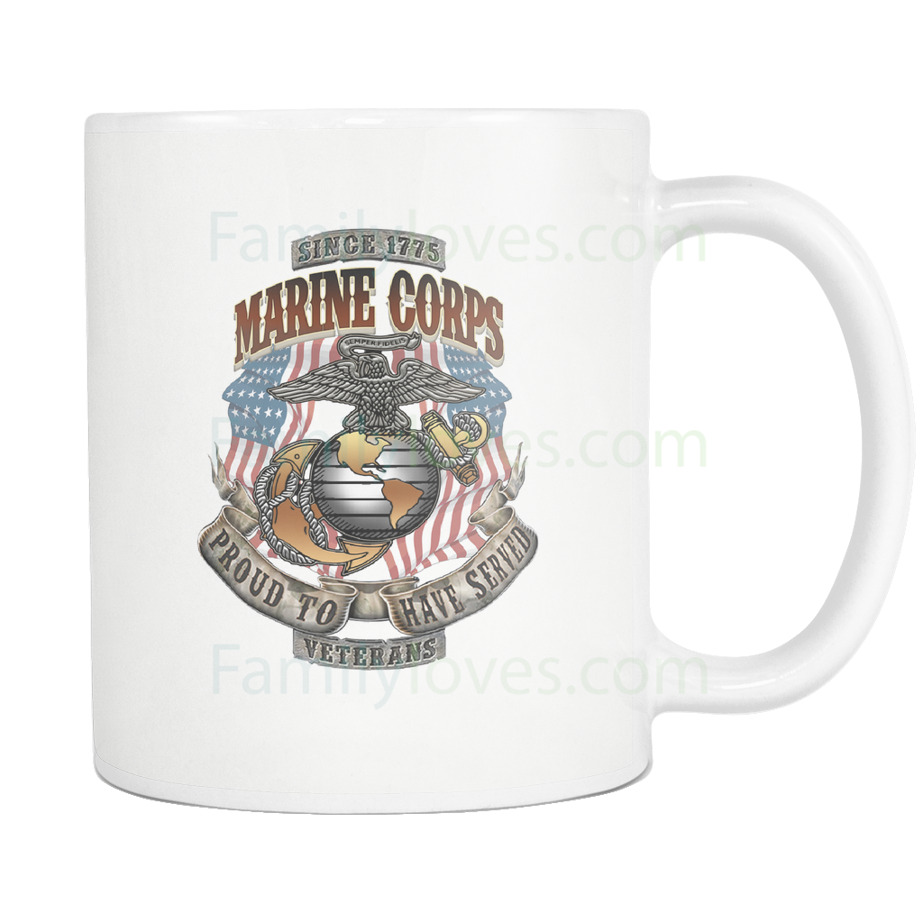 Buy U.S MARINES CORPS, PROUD TO HAVE SERVED, SINCE 1775 MUG - Familyloves hoodies t-shirt jacket mug cheapest free shipping 50% off