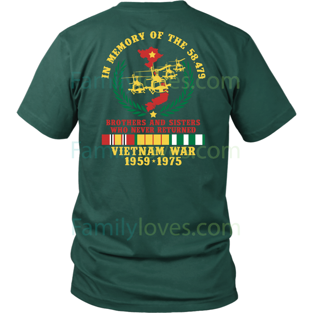 VIETNAM WAR 1959-1975,IN MEMORY OF THE 58479 BROTHERS AND SISTERS WHO NEVER RETURNED - T SHIRT