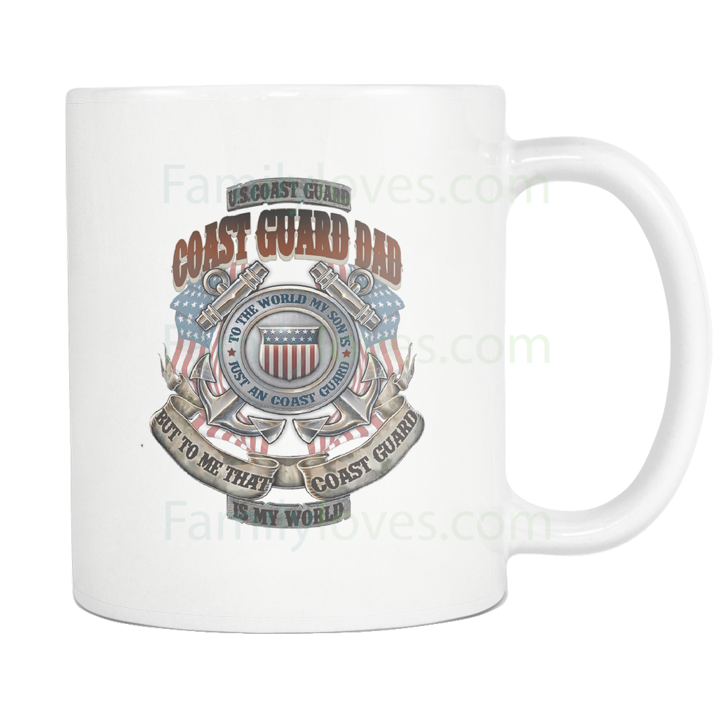 Buy COAST GUARD DAD, TO THE WORLD MY SON IS A COAST GUARD BUT TO ME THAT COAST GUARD IS MY WORLD MUG - Familyloves hoodies t-shirt jacket mug cheapest free shipping 50% off
