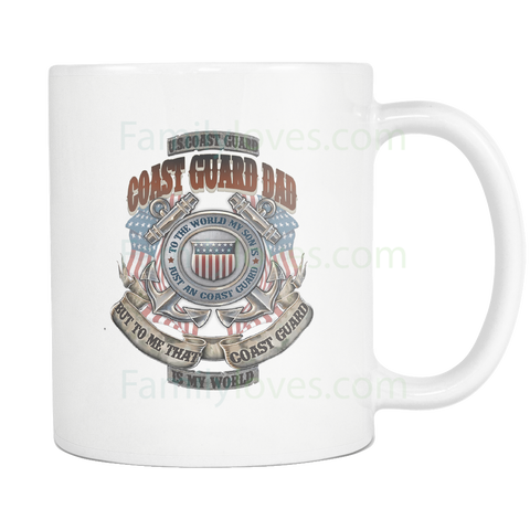 COAST GUARD DAD, TO THE WORLD MY SON IS A COAST GUARD BUT TO ME THAT COAST GUARD IS MY WORLD MUG Drinkware carthook_checkout, COAST GUARD, meta-related-collection-army, MILITARY, mug, veteran