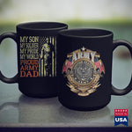 Retirement Coffee Mugs Mens My Son Is A Soldier  Proud Army Dad Military Father Gift  Marine Corps Tee Shirts 11Oz 15Oz Coffee Mug Drinkware Argo Tea, Army Bmi, Army Challenge Coin, Army Coff