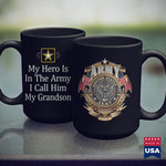 Us Army Challenge Coin My Hero Is In The Army  I Call Him My Grandson   Mens Military Style Shirts 11Oz 15Oz Coffee Mug Drinkware Air Force Coffee Mug, Army Bmi, Army Infantry, Army Lighter,