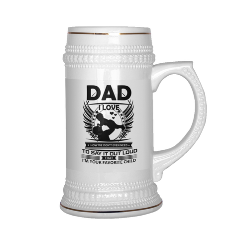 Dad i love how we don't even need beer stein Drinkware beer stein, carthook_checkout, DAD FATHER, family, family mugs, FATHER- Nichefamily.com