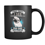 I SEE EVERY MONIN IS A...MUG Drinkware carthook_checkout, dog mug- Nichefamily.com
