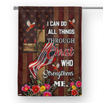 Christ Who Strengthens Me House Flag  House Flag- Nichefamily.com